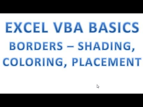 Excel VBA Basics #27 Borders - Shading, Color and Placement in VBA