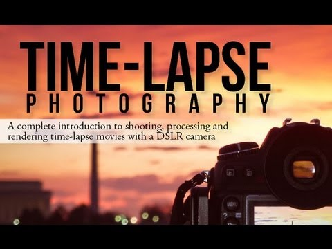 2016 Timelapse Photography eBook: A Complete Timelapse Tutorial Book Preview