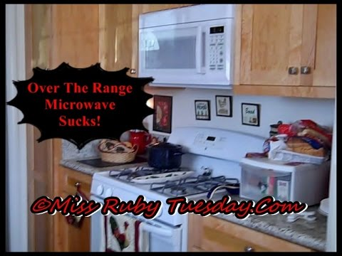 Miss Ruby Tuesday-  Over The Range Microwave Sucks!