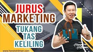 Coach Hendra Hilman - Jurus Marketing Tukang Tas Keliling