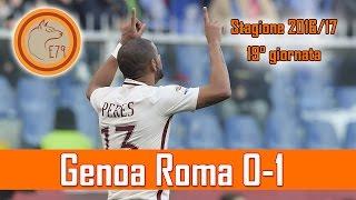 Una Roma CAZZUTISSIMA! Genoa Roma 0-1