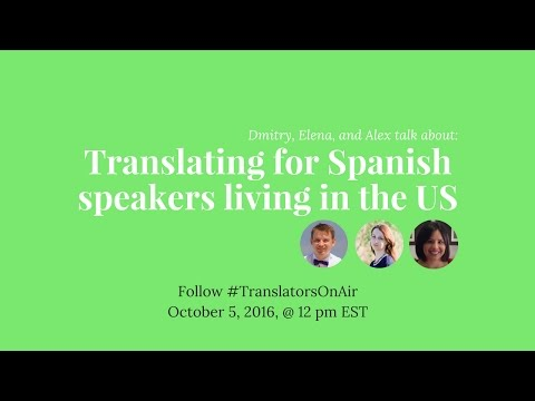 #TranslatorsOnAir: Translating for Spanish speakers living in the US feat. @aleduran23
