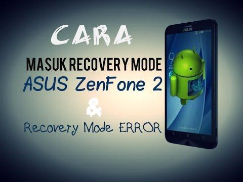 Cara masuk Recovery Mode ASUS Zenfone 2