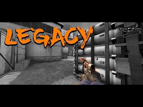 Legacy - CS:GO Edit by Armytricks