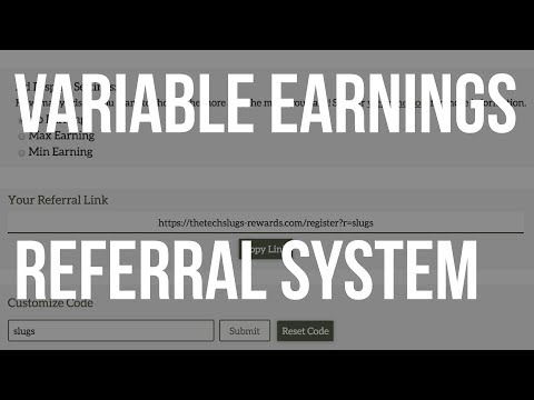 Variable Earnings & Referral System - FEATURE UPDATE