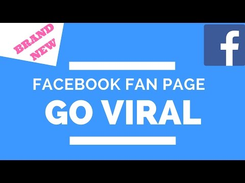 How To Make A Facebook Fan Page In 2017 That Go Viral On Complete Autopilot