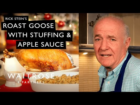 Countdown to Christmas | Rick Stein's Roast Goose with Stuffing and Apple Sauce | Waitrose