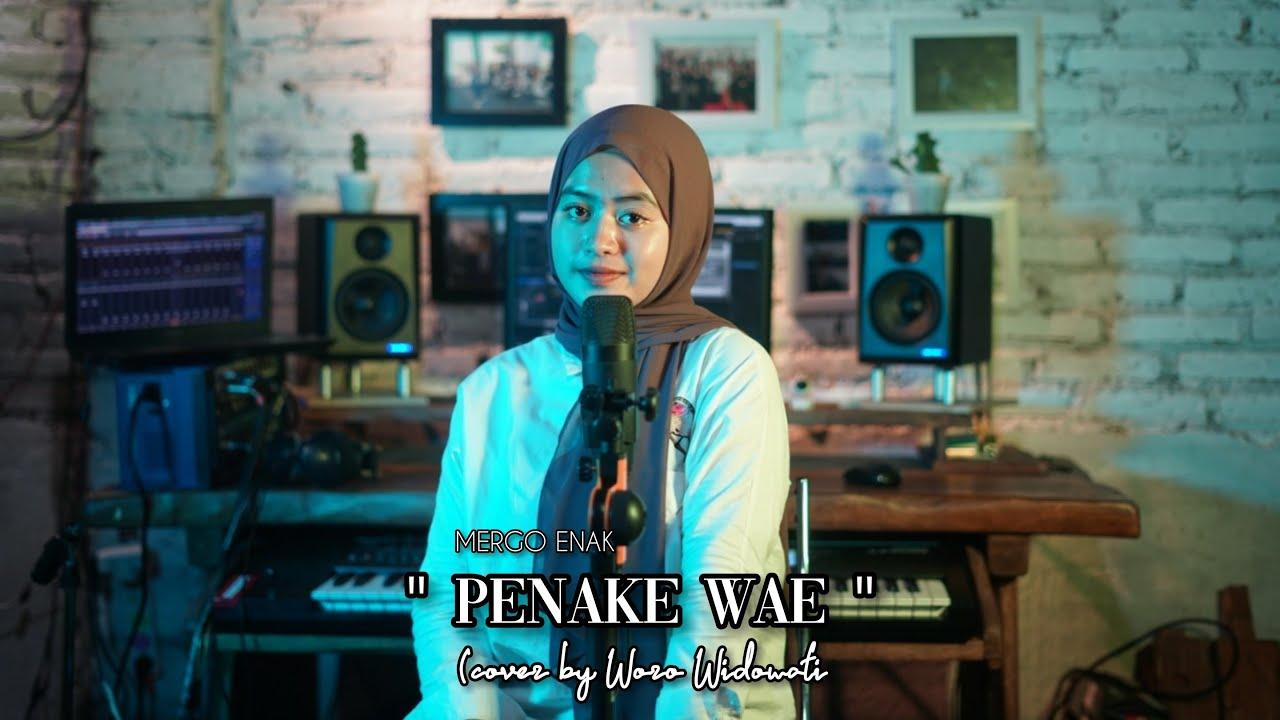 Penake Wae - Woro Widowati