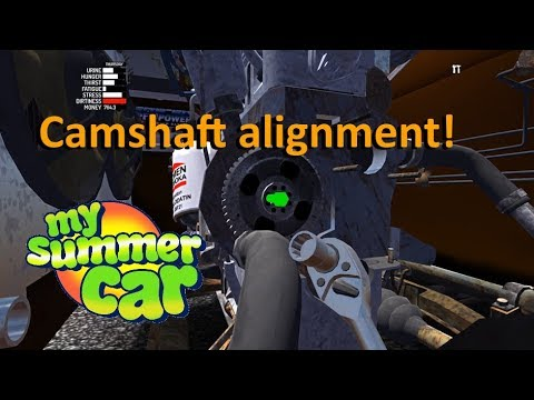 My Summer Car | Engine Clunks / Bangs / Dings When First Starting | (Camshaft Alignment)