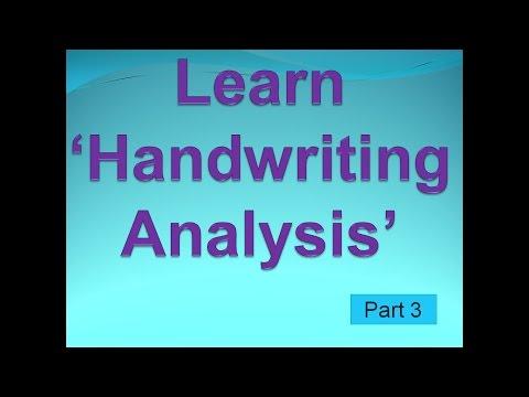 Handwriting Analysis Part 3