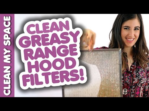 Clean Greasy Range Hood Filters! How to Clean Your Stove Hood: Easy Cleaning Ideas (Clean My Space)