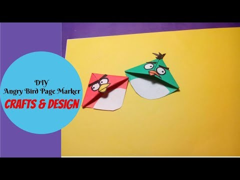 How to Make Angry Bird Page Marker || DIY Angry Bird Page Marker Making || Crafts & Design