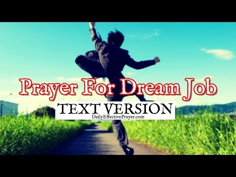 Prayer For Dream Job - Pray For The Perfect Job (Text Version - No Sound)