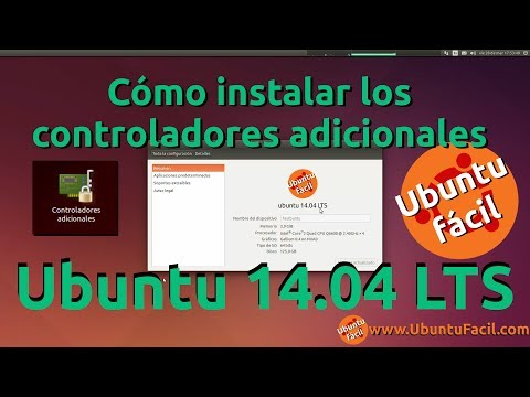 Ubuntu 14.04 LTS - Instalar Controladores Adicionales (Drivers Gráfica)