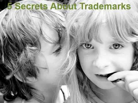 5 Secrets about Trademarking.