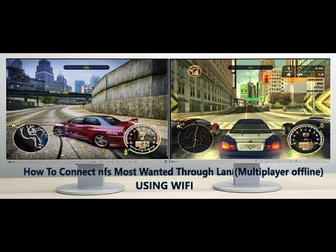 How To Connect nfs Most Wanted Through Lan (Multiplayer offline) Using WIFI