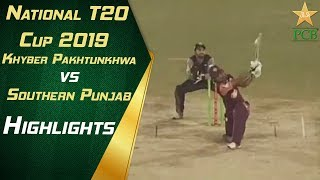 Highlights | Khyber Pakhtunkhwa vs Southern Punjab | National T20 Cup 2019