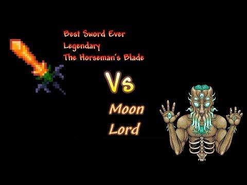 Best Sword Ever, Legendary The Horseman's Blade Vs Moon Lord (Terraria 1.3)