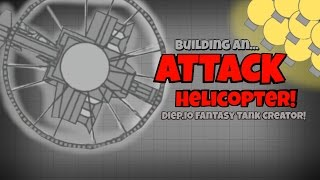 MAKING AN ATTACK HELICOPTER!   Fantasy Tank Creator   Diep.io