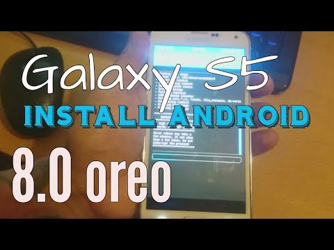 Samsung Galaxy S5 Root & Install Android 8.0 Oreo Tutorial