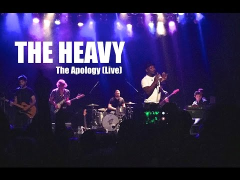 THE HEAVY | The Apology | THE BEST LIVE VERSION!!