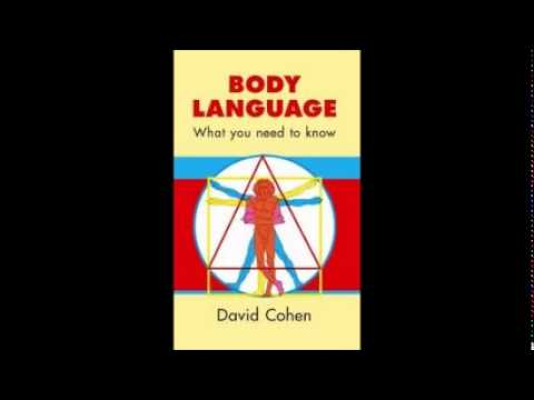 Body Language, What You Need To Know by David Cohen