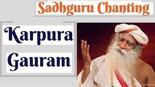 Karpoora Gauram In Sadhguru's Voice with Lyrics & Meaning