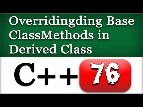 C++ Overriding Base Class Methods in Derived Class | Cpp Video Tutorial