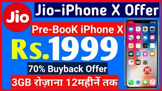 Jio-iPhone X Offer | Pre-Book iPhone X in Rs.1999 & get ₹10000 Cashback & 70% Buyback