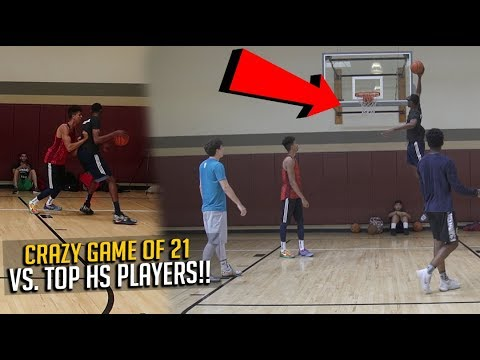 GAME OF 21 vs. #1 Point Guard in West Coast & 7 FOOT HIGH SCHOOL PLAYER!