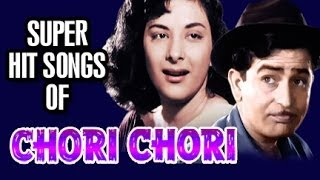 Chori Chori Songs in Color - Bollywood Old Hindi Songs | Raj Kapoor | Nargis