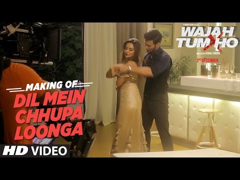 Xxx Mp4 Making Of Quot Dil Mein Chhupa Loonga Quot Video Wajah Tum Ho Sana Khan Sharman Gurmeet Vishal Pandya 3gp Sex