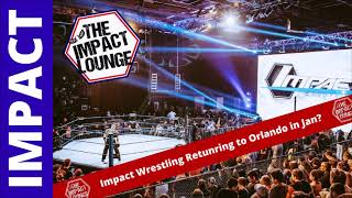 Impact Wrestling Returning to Orlando in January?