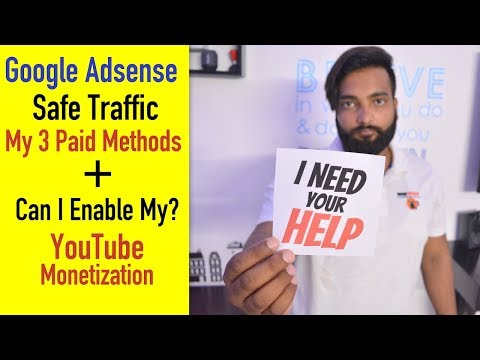 How To Get Adsense Safe Traffic - My 3 Paid Methods + I Need Help