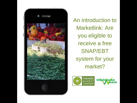 An Introduction to MarketLink: Are you eligible to receive a free SNAP/EBT system for your market?