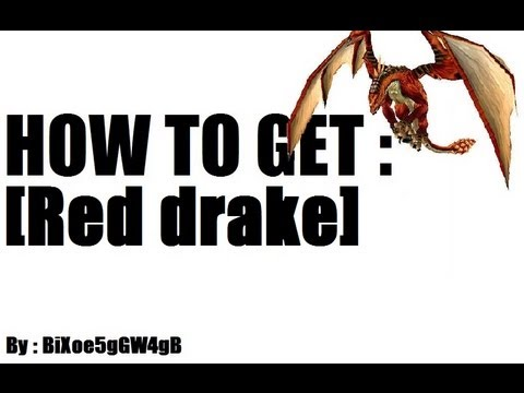 How to get mount [Red drake]