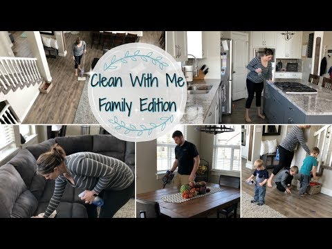 CLEAN WITH ME :: FAMILY EDITION :: SAHM CLEANING MOTIVATION