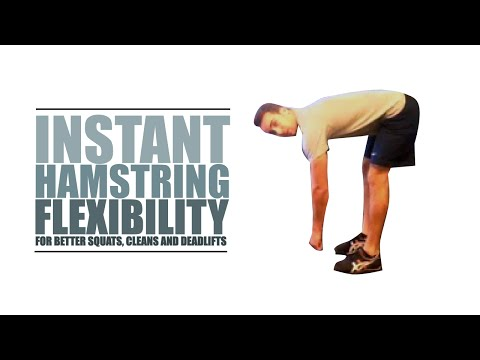 INSTANT Hamstring Flexibility (for Better Squats, Cleans and Deadlifts)