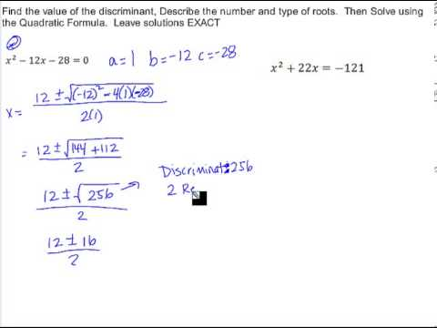 Algebra 2 3.6 The Quadratic Formula and the Discriminant