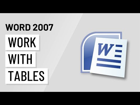 Word 2007: Working with Tables