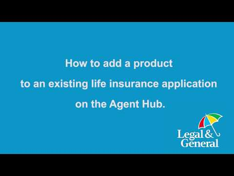 How to add a product to a life insurance application on Agent Hub
