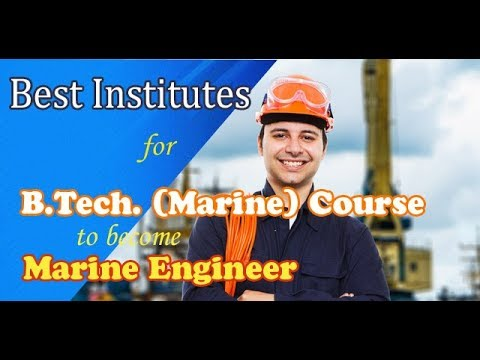 Best & Top Marine Engineering Institutes in India to Join Merchant Navy after 12th