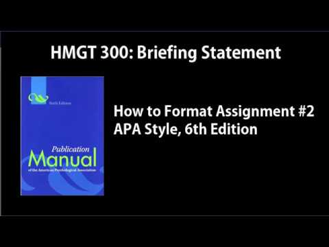 APA Manuscript Format Style (6th Ed): HMGT 300 Briefing Statement