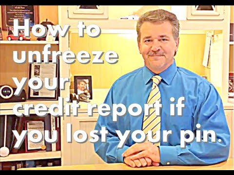 How to unfreeze your credit report if you lost your pin. Credit Score Tips