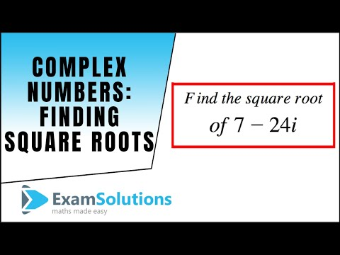 Complex numbers : Finding Square roots of : ExamSolutions