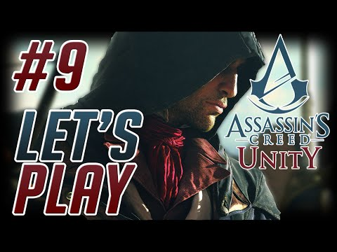 Assassin's Creed: Unity 1080p 60fps PC Playthrough #9; ASSASSINATION!!
