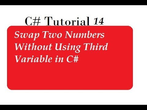 Swap Two Numbers Without using Third Variable in C#