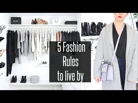 5 Fashion Rules To Live By
