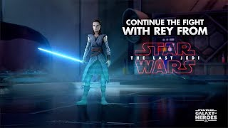 Star Wars: Galaxy of Heroes - Rey's Hero's Journey trailer