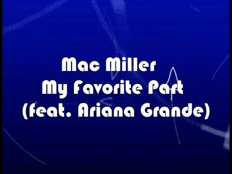 Mac Miller - My Favorite Part feat. Ariana Grande KARAOKE NO VOCAL